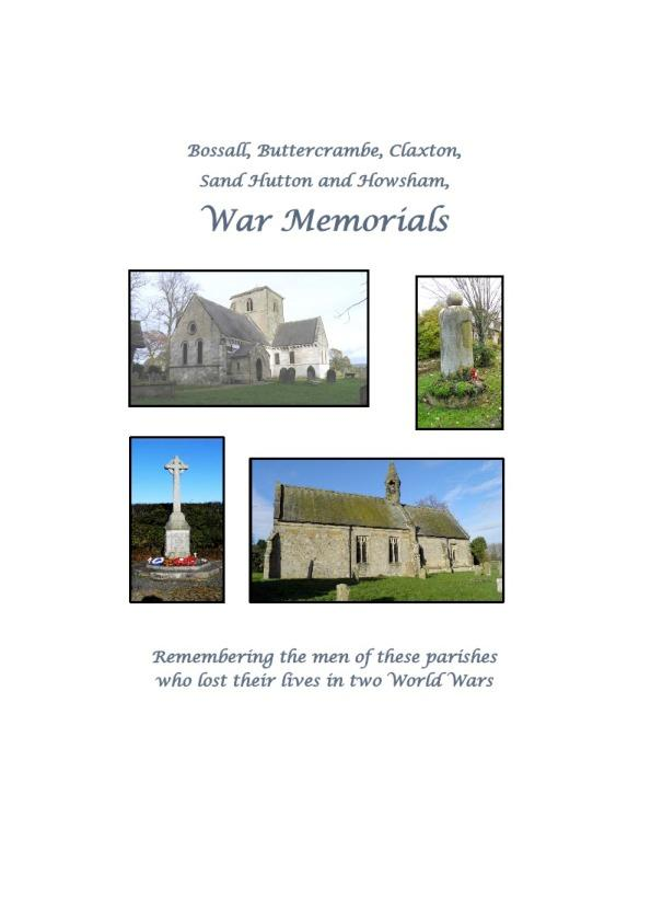 Ryedale Family History Group's latest book in the War Memorial Series is 'Bossall, Buttercrambe, Claxton, Sand Hutton and Howsham War Memorials'